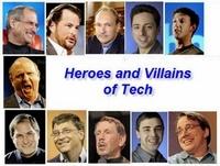 """Những người hùng và kẻ """"ma mãnh"""" của thế giới công nghệ"""