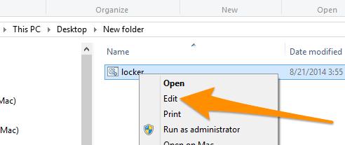 kích chuột phải vào file locker.bat và chọn Edit