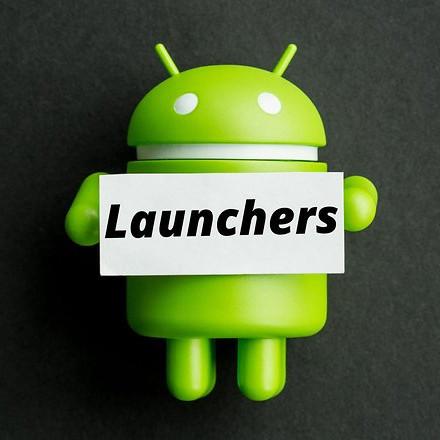Đánh giá những Launcher tốt nhất dành cho Android hiện nay