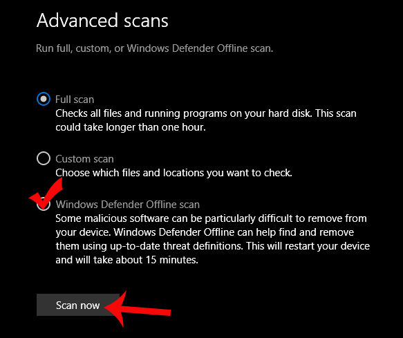 Tích chọn Windows Defender Offline scan