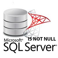 Điều kiện IS NOT NULL trong SQL Server