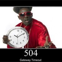 """Cách sửa lỗi """"The 504 Gateway Timeout"""""""