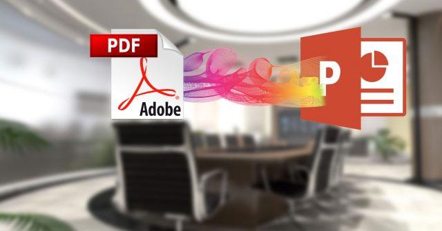 Cách chuyển đổi file PDF sang PowerPoint