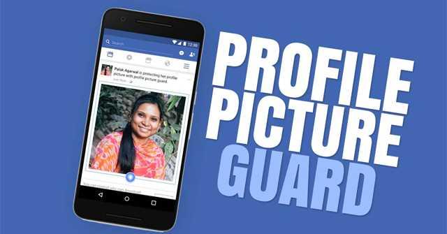 Cách bảo vệ ảnh đại diện Facebook