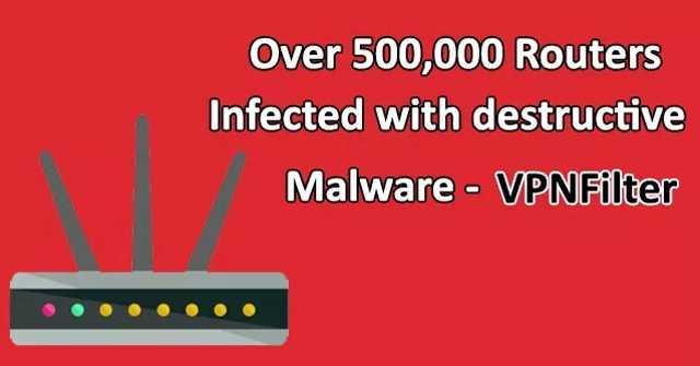 Cảnh báo: Xuất hiện mã độc nguy hiểm mới đang lây nhiễm khoảng 500.000 thiết bị router