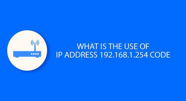 Tìm hiểu địa chỉ IP Router 192.168.1.254