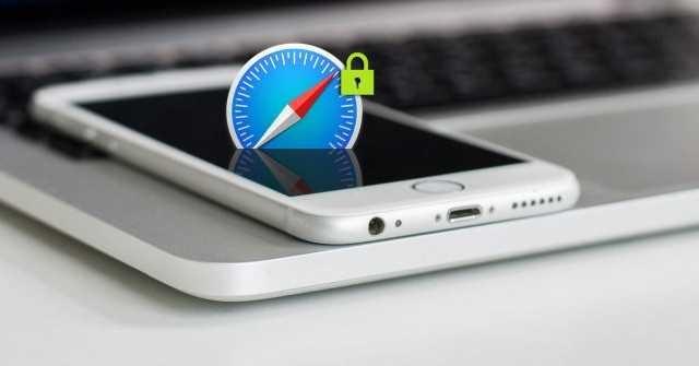 Thay đổi 7 cài đặt iOS sau để bảo mật Safari tốt hơn