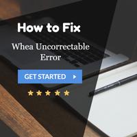 Cách khắc phục lỗi WHEA Uncorrectable Error trên Windows 10