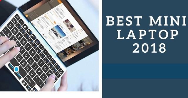 Top 10 laptop mini tốt nhất 2018
