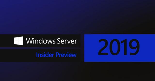 Chuyển dữ liệu lên Windows Server 2019 không đáng sợ như bạn nghĩ